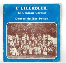 """L'ETEURBEUL Château Garnier Vinyle 45T EP 7"""" DANSES BAS POITOU Folk Folklorique"""