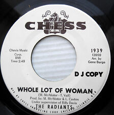 THE RADIANTS northern soul promo 45 WHOLE LOT OF WOMAN b/w TOMORROW M- CHESS w13