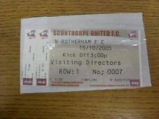 15/10/2005 Ticket: Scunthorpe United v Rotherham United [Visiting Directors, Com