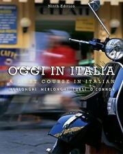 World Languages: Oggi in Italia : A First Course in Italian by Brian...