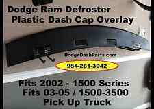 02 03 04 05 Dodge Ram Defroster Dash Cap Overlay Hard Plastic Cover Slate Black