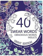 Adult Colouring Book 82 Pages Night Edition 40 Swear Words Obnoxious Therapy