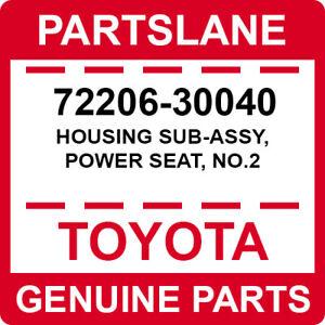 TOYOTA GENUINE POWER SEAT HOUSING NO2 FITS LAND CRUISER LEXUS GS300 72206-30040