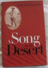 A SONG IN THE DESERT: RM Williams HC/DJ 1998