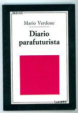 VERDONE MARIO DIARIO PARAFUTURISTA LUCARINI 1990 I° EDIZ. PROPOSTE 31