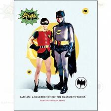 Batman: A Celebration of the Classic TV Series Book By Bob Garcia Hardcover NEW