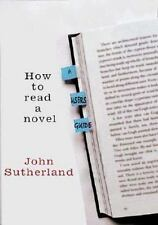 How to Read a Novel: A User's Guide