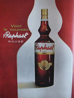 PUBLICITÉ DE PRESSE 1962 APÉRITIF ST RAPHAEL EXPORT ROUGE - ADVERTISING