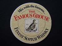 THE FAMOUS GROUSE FINEST SCOTCH WHISKY MIX WITH THE FAMOUS COASTER