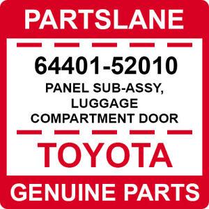 64401-52010 Toyota OEM Genuine PANEL SUB-ASSY, LUGGAGE COMPARTMENT DOOR