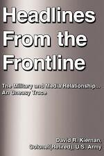 Headlines from the Frontline by Kiernan (Reti Staff (2005, Paperback)