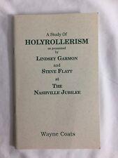 A Study of Holyrollerism as presented by Lindsey Garmon/Steve Flatt at the Nashv
