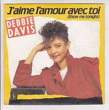 """Debbie DAVIS 45 tours Vinyle SP 7"""" J'AIME L'AMOUR AVEC TOI  WEA 24 9450 F Réduit"""