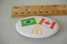 ~MCDONALDS~BRAZIL & CANADA FLAGS~OVAL BUTTON PIN~