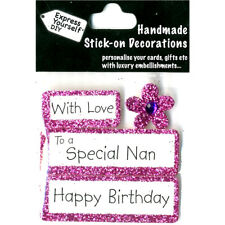 DIY - With Love-To a Special Nan -Happy Birthday-Greeting Card Topper NEW