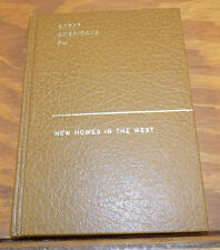 1966 Reprint of 1843 Book  ///  NEW HOMES IN THE WEST by Catherine Stewart