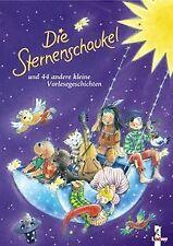 Die Sternenschaukel und 44 andere kleine Vorlesegeschichten | Buch | Zustand gut