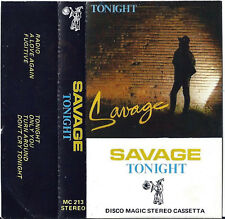 ITALO DISCO CASSETTE SAVAGE TONIGHT RARA ITALY 1984 ORIG 1ST PRESS TAPE MC K7