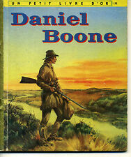 PETIT LIVRE D'OR 9 DANIEL BOONE COCORICO 1957 ILLUSTR. M. HURFORD