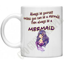 Mermaid Novelty Gifts Women Mums Girls Funny Always Be Yourself BFF Mug Cup