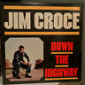 """JIM CROCE - Down The Highway (Greatest Hits) - 12"""" Vinyl Record LP - EX"""