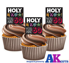 PRECUT 60th Birthday Holy #%@*! You Are 60 12 Edible Cupcake Toppers Decoration