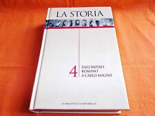 dall'impero romano a carlo magno la storia la biblioteca di repubblica 2004