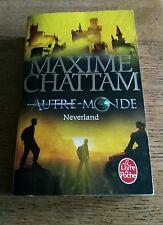Neverland (Autre-monde, Tome 6) de Chattam, Maxime   Livre   d'occasion
