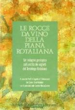 Le rocce da vino della Piana Rotaliana.