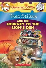 Thea Stilton and the Journey to the Lion's Den: A Geronimo Stilton Advent...