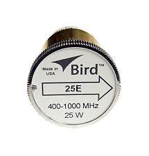 Bird 25E Plug-in Element 0 to 25 watts 400-1000 MHz for Bird 43 Wattmeters