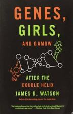 Genes, Girls, and Gamow : After the Double Helix by James D. Watson New!