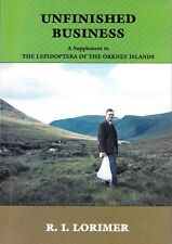 Lepidoptera of the Orkney Islands: Supplement, Unfinished Business by RI Lorimer