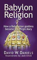 Babylon Religion, David W Daniels,0758906315, Book, Good