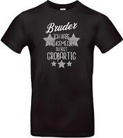 Unisex T Shirt, Bruder ich habe nachgemessen du bist Großartig, Familie