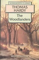 Woodlanders, Paperback by Hardy, Thomas, Brand New, Free P&P in the UK