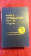 Timber Construction Manual AITC 3rd Edition 1985