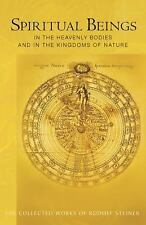 Spiritual Beings in the Heavenly Bodies and in the Kingdoms of Nature by...