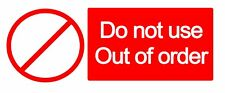 WARNING - DO NOT USE OUT OF ORDER - Self Adhesive Label 100mm x 148mm 4ct
