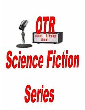 OLD TIME RADIO SCIENCE FICTION SHOWS MP3 DVD 650+ SHOWS
