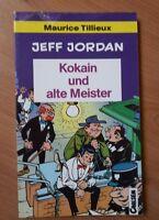 Carlsen Pocket-Verlag-Taschenbuch-1.Auflage-25-Jeff Jordan-Kokain u alte Meister