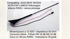ANTENNA da tetto 76° RAKU alimentata compatibile AUDI SEAT SKODA FIAT ALFA VW