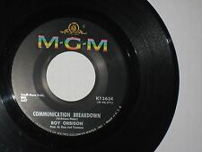 45 rpm ROY ORBISON communication breakdown MGM K13634 nice SEE PICS