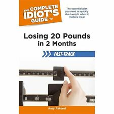 The Complete Idiot's Guide to Losing 20 Pounds in 2 Months Fast-Track-ExLibrary