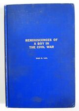 Reminiscences of a boy in the civil war - Enos B Vail - 1915 - 1st Ed