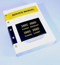 SERVICE MANUAL FOR JOHN DEERE 350C 350D CRAWLER BULLDOZER REPAIR TECHNICAL