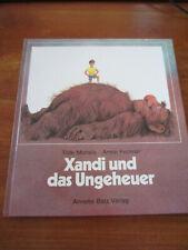E1987) KINDERBUCH XANDI UND DAS UNGEHEUER MICHELS/FECHNER ANNETTE BETZ EA 1986