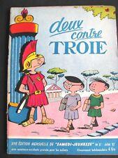 . Samedi Jeunesse n° 57 Juillet 1962 Deux Contre Troie -Bon etat