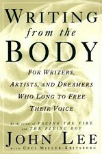 Writing from the Body: For writers, artists and dreamers who long to free their