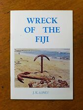 Wreck of the Fiji - J.K. Loney (Paperback, 1975) Australian maritime